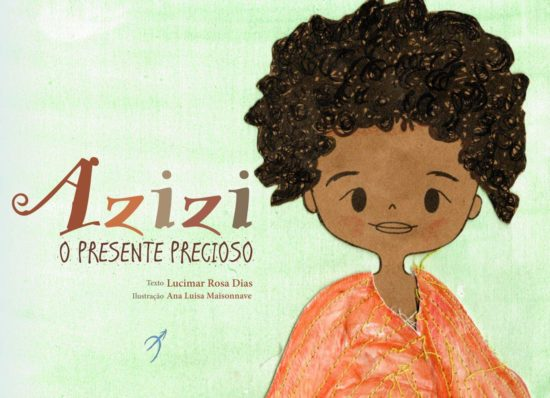 Lucimar Rosa Dias, Arole Cultural, AZIZI: O PRESENTE PRECIOSO