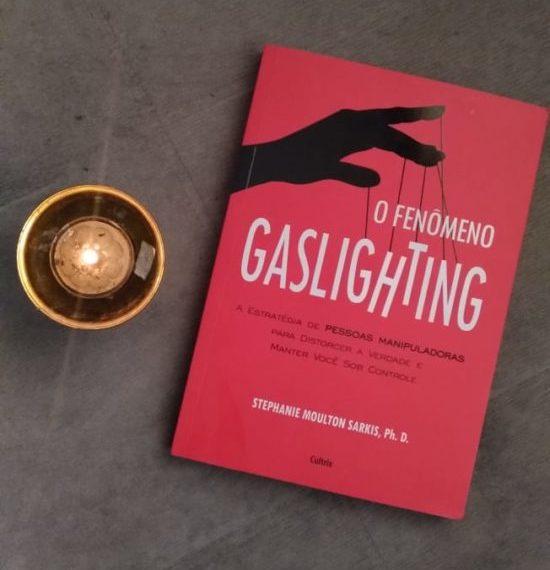"""A escritora Stephanie Moulton Sarkis dá dicas de como reconhecer comportamentos de um """"gaslighter"""" para cortá-lo de sua vida."""